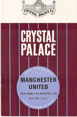 Front cover of the match programme for Crystal Palace v Manchester United, August 1969 - click image to enlarge